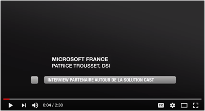 CAST - Microsoft Partnership - interview Patrice Trousset